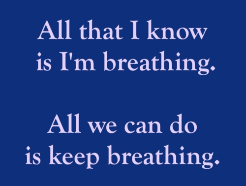 Keep Breathing Days Of Meaning